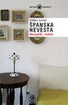 Španska nevesta : devojački, roman : Ildiko Lovaš