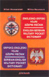 Srpsko-Engleski vojni džepni rečnik : English-Serbian Military Pocket Dictionary : Vitek Novosielski, Milica Naumović