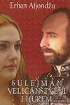 Sulejman Veličanstveni i Hurem : Erhan Afjondžu