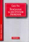 Suočavanja sa društvenom promenom : makro društvene strukture,procesi i komparacije : Čarls Tili