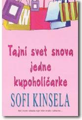 Tajni svet snova jedne kupoholičarke : Sofi Kinsela
