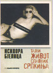 Tajni život slavnih Srpkinja : Isidora Bjelica