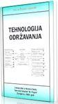 Tehnologija održavanja : Živoslav Adamović