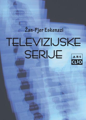 Televizijske serije : budućnost filma? : Žan-Pjer Eskenazi