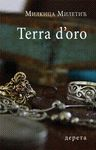 "Terra d""oro : Milkica Miletić"