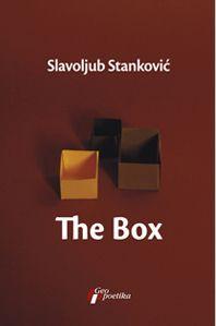 The Box : po motivima filmskog scenarija The Box Adrijane Stojković i Slavoljuba Stankovića : Slavoljub Stanković