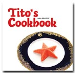 "Tito""s Cookbook"