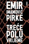 Treće poluvrijeme : Emir Imamović