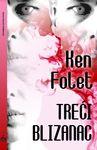 Treći blizanac : Ken Folet