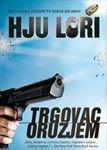 Trgovac oružjem : Hju Lori
