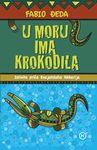 U moru ima krokodila : istinita priča Enajatolaha Akbarija : Fabio Đeda