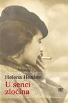 U senci zločina : Helena Henšen