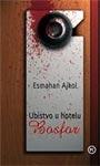 Ubistvo u hotelu Bosfor : Esmahan Ajkol