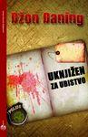 Uknjižen za ubistvo : Džon Daning