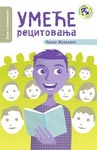 Umeće recitovanja : praktični priručnik za recitatore i nastavnike : Mandi Živković