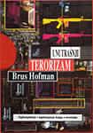 Unutrašnji terorizam : Brus Hofman