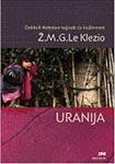 Uranija : Žan Mari Gistav Le Klezio