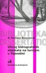 Uticaj hidrografskih objekata na turizam u Vojvodini : Snežana Besermenji