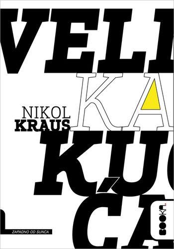 Velika kuća : Nikol Kraus