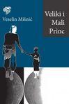 Veliki i mali princ : Veselin Mišnić