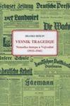 Vesnik tragedije : Nemačka štampa u Vojvodini 1933-1941. godine : Branko Bešlin
