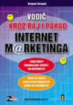 Vodič kroz raj i pakao Internet marketinga