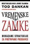 Vremenske zamke : dokazane strategije za pretrpane prodavce : Tod M. Dankan