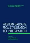 Western Balkans: from Stabilisation to Integration (proceedings)