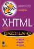 XHTML 1.0 Brzo i lako : Brian Proffitt, Ann Zupan