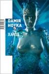 Xavia : Damir Hoyka