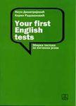 Your First English Tests : zbirka testova za engleski jezik : Naum Dimitrijević, Karin Radovanović