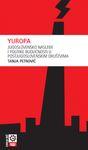 Yuropa - jugoslovensko nasleđe i politike budućnosti u postjugoslovenskim društvima : Tanja Petrović