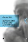 Zaštita ljudskih prava osoba sa invaliditetom : Damjan Tatić