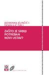 Zašto je Srbiji potreban novi Ustav?