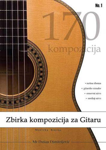 Zbirka kompozicija za gitaru : 170 kompozicija : Dušan Dimitrijević