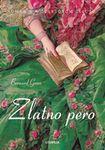 Zlatno pero - novela o Mocartovom životu : Bernard Grun