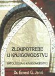Zloupotrebe u knjigovodstvu : Patologija u knjigovodstvu : Ernest G. Jeni, Georg NIdermajer